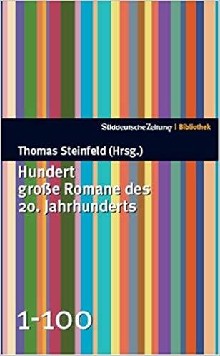 Hundert große Romane des 20. Jahrhunderts