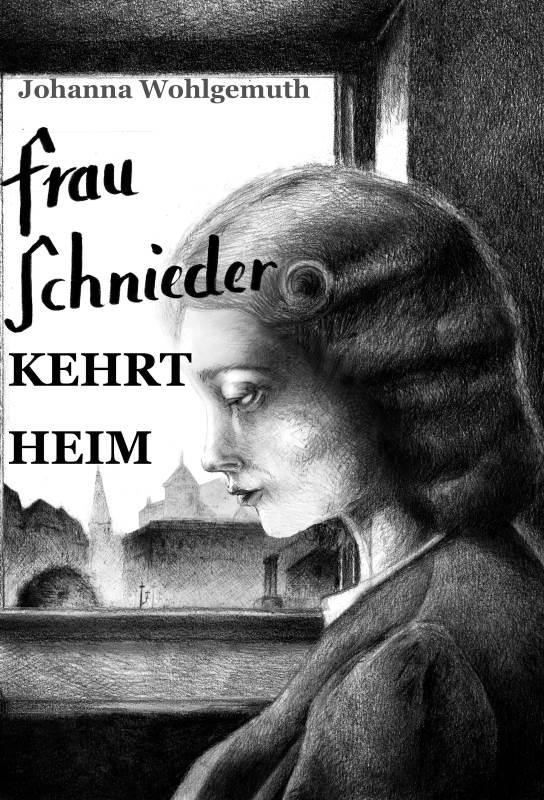Frau Schnieder kehrt heim