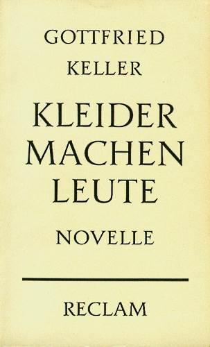 Gottfried Keller Kleider Machen Leute Dieter Wunderlich