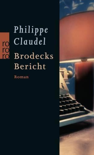 Brodecks Bericht