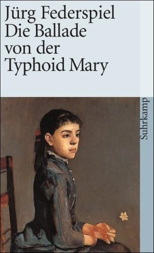 Die Ballade von der Typhoid Mary