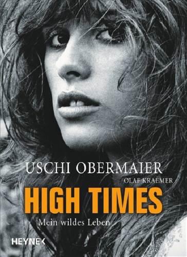 High Times. Mein wildes Leben