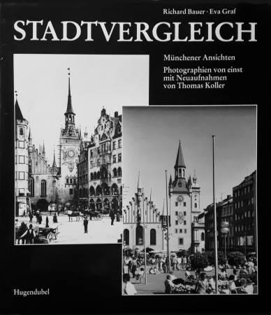 Stadtvergleich. Münchener Ansichten