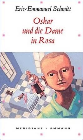 Oskar und die Dame in Rosa