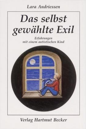 Das selbst gewählte Exil