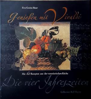 Genießen mit Vivaldi. Die vier Jahreszeiten