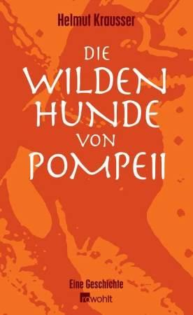 Die wilden Hunde von Pompeii