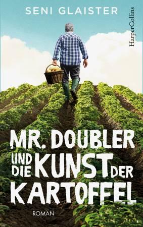 Mr Doubler und die Kunst der Kartoffel