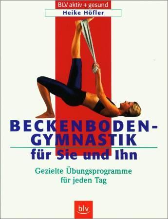 Beckenbodengymnastik für Sie und Ihn