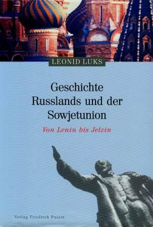 Geschichte Russlands und der Sowjetunion