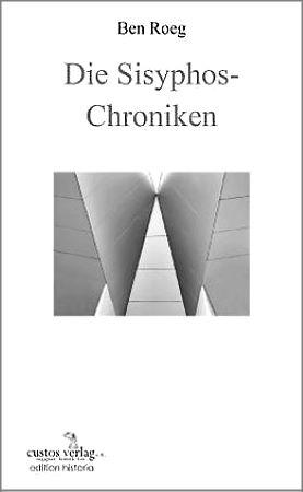 Die Sisyphos-Chroniken
