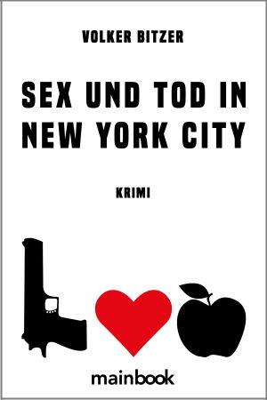 Sex und Tod in New York City